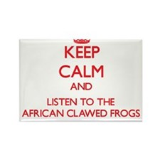 Keep calm and listen to the African Clawed Frogs M