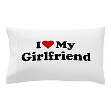 I Heart my Girlfriend Pillow Case
