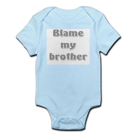 Blame my brother baby onesie
