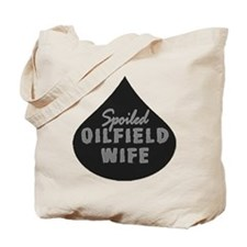 Spoiled Oilfield Wife Oil Drop Tote Bag