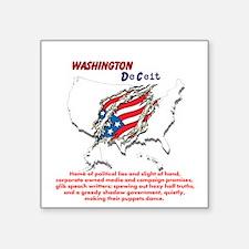 "Washington Deceit Square St Square Sticker 3"" X 3"""