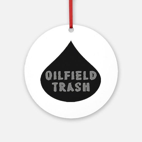 Oilfield Trash Oil Drop Ornament (Round)