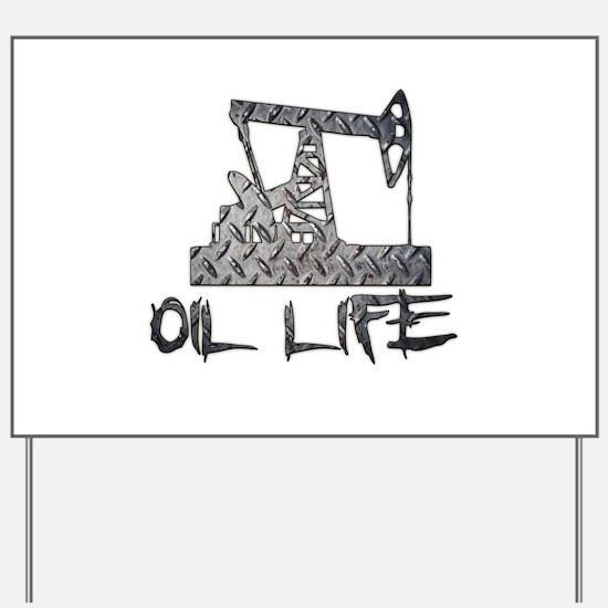 Diamond Plate Oil Life Pumpjack Yard Sign