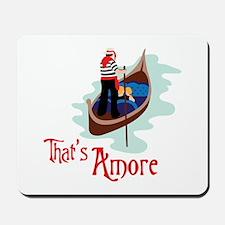 Thats Amore Mousepad