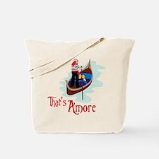 Thats Amore Tote Bag