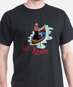 Thats Amore T-Shirt