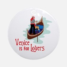 Venice Is For Lovers Ornament (Round)