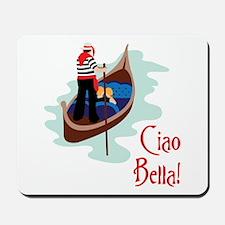 Ciao Bella! Mousepad