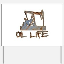 Oil Life Pumpjack Rusty Metal Yard Sign