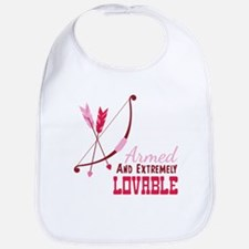 Armed AND EXTREMELY LOVABLE Bib