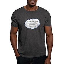 If I knew grandchildren... T-Shirt