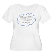 If I knew grandchildren... T-Shirt