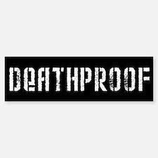 Death Proof Bumper Bumper Bumper Sticker