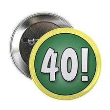 "FUN 40th Birthday 2.25"" Button"