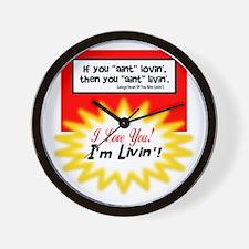 Aint Lovin-George Strait Wall Clock