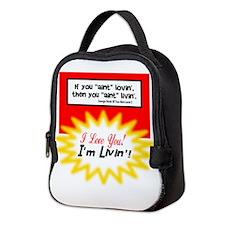 Aint Lovin-George Strait Neoprene Lunch Bag