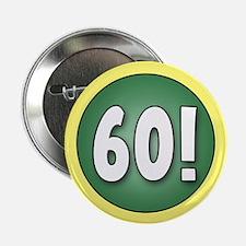 "FUN 60th Birthday 2.25"" Button"