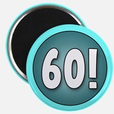 FUN 60th Birthday Magnet