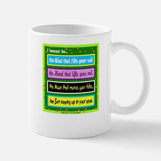 I Wanna Be-Keith Urban/t-shirt Mugs