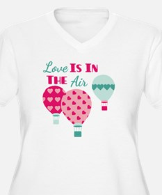 Love IS IN THE Air Plus Size T-Shirt