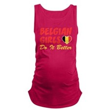 Belgian Girls Do It Better Maternity Tank Top