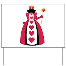 Queen Of Hearts Yard Sign