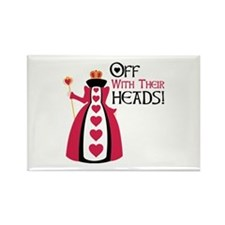 OFF WITH THEIR HEADS! Magnets
