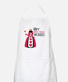 OFF WITH THEIR HEADS! Apron