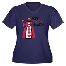 OFF WITH THEIR HEADS! Plus Size T-Shirt