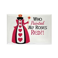 Who Painted MY ROSES RED?! Magnets