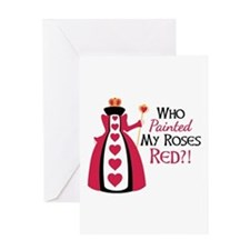 Who Painted MY ROSES RED?! Greeting Cards