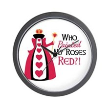 Who Painted MY ROSES RED?! Wall Clock