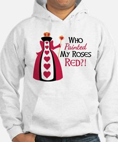 Who Painted MY ROSES RED?! Hoodie
