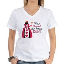 Who Painted MY ROSES RED?! T-Shirt