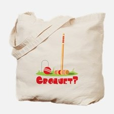 CROQUET? Tote Bag