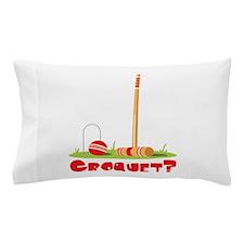 CROQUET? Pillow Case