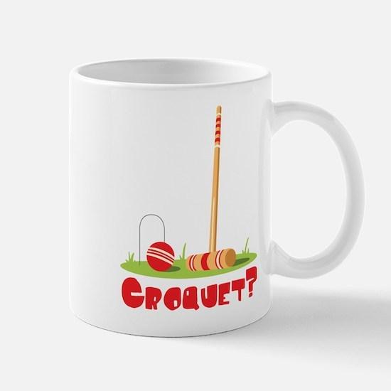 CROQUET? Mugs