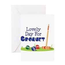 Lovely Day For CROQUET Greeting Cards