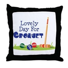 Lovely Day For CROQUET Throw Pillow