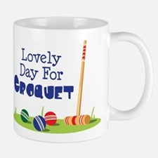 Lovely Day For CROQUET Mugs