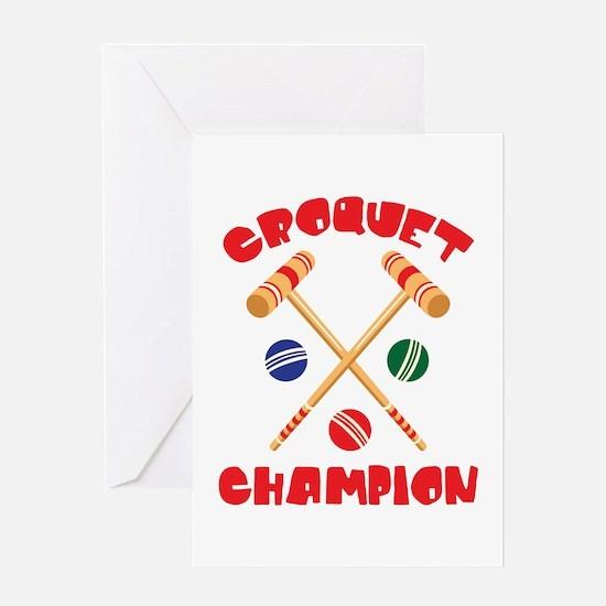 CROQUET CHAMPION Greeting Cards