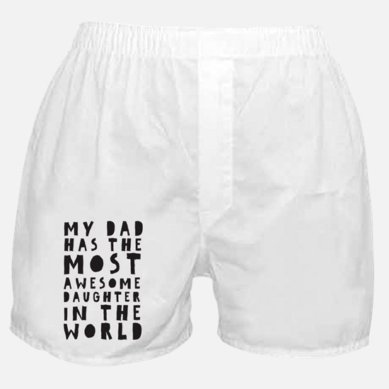 Awesome Daughter Boxer Shorts