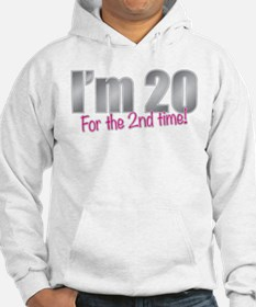 20 2nd Time 40th Birthday Hoodie
