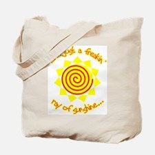 For when you're feelin sunny... or not Tote Bag