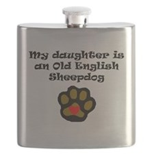 My Daughter Is An Old English Sheepdog Flask