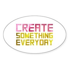 Create Something Everyday Decal