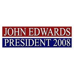 Edwards: President 2008 bumper sticker