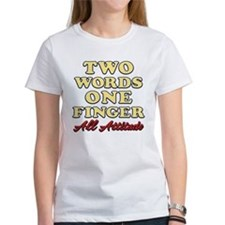 Two Words One Finger Tee
