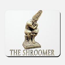 The shroomer Mousepad