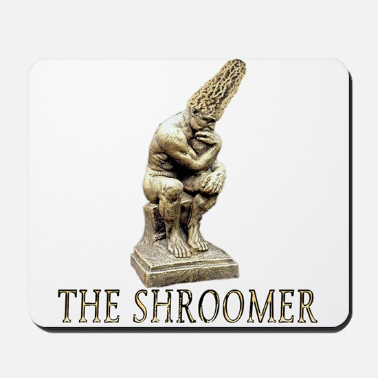 The shroomer Mousepad